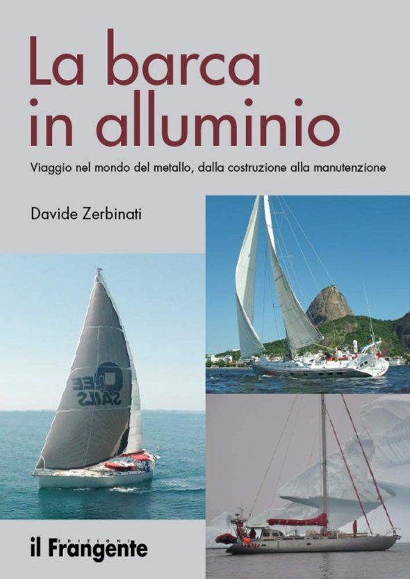 Davide Zerbinati La barca in Alluminio