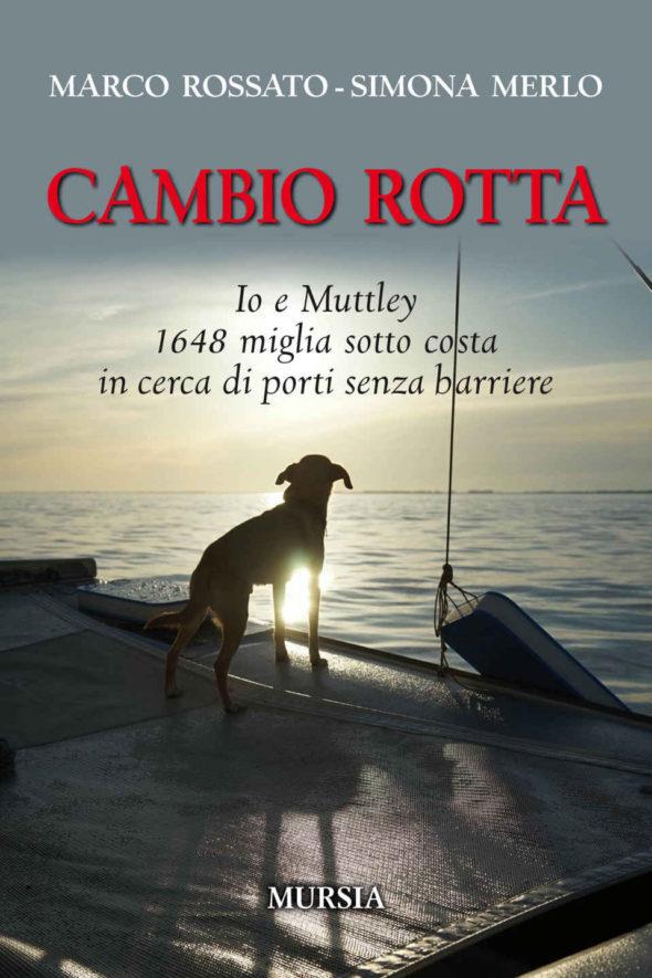 Marco Rossato Simona Merlo Cambio Rotta